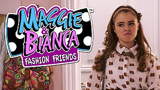 Maggie & Bianca: Fashion Friends (2016) on Netflix in the Philippines