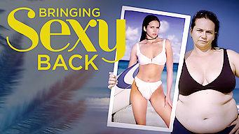 Bringing Sexy Back: Season 1